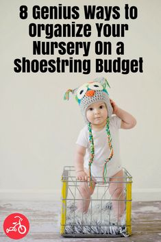 Organize your nursery on a small budget with these simple hacks and tips. #nursery #baby #organization #organize #decoratenursery #nurseryorganization