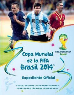 Brasil 2014: 6 interesantes libros sobre la Copa Mundial de Fútbol FIFA: Copa Mundial de la FIFA Brasil 2014, expediente y guía oficiales