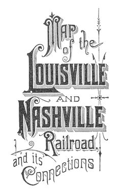 Map of the Louisville & Nashville Railroad, and its Connections via David Rumsey Map Collection