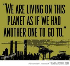 Living on this planet…