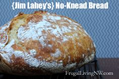Amazing No-Knead Bread: No-knead bread. Tastes like expensive restaurant artisan bread, but literally takes minutes. Chewy and soft on the inside, crisp and crunchy on the outside.