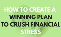 Crush Financial Stress