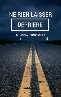 J'ai découvert Ne rien laisser derrière sur Iggybook http://nico-ley.iggy-book.com/fr/ne-rien-laisser-derriere/