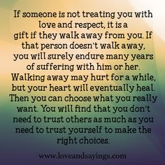 if someone is not treating you with love and respect - Google Search
