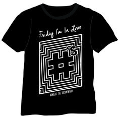 Friday I'm In Love t-shirt designed by Erma Tijerina