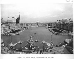 Court of Honor from Administration Building at the World's Columbian Exposition (also known as the Chicago World's Fair), Daniel Burnham World's Columbian Exposition, World's Fair, Paris Skyline, Louvre, Chicago, Daniel Burnham, History, City, Building