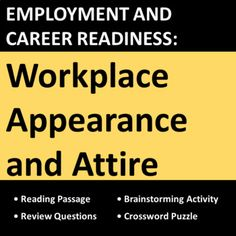 Workplace appearance lesson teaches students about proper job attire, hygiene, and presentation needed for successful employment. Includes real-world examples, situations, and do's and don'ts activities. Great for CTE, vocational, business, co-op, work skills, and life skills students.