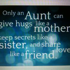 Aunt Dodie was this person!Loved her like a mother, so many fun, funny, and even sad things we shared and I still have the memories.