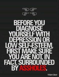 Depression? Low self-esteem?