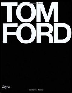 by Tom Ford (Author), Bridget Foley (Author), Graydon Carter (Introduction), Anna Wintour (Foreword) Tom Ford has become one of fashion's great icons. In the past decade, he transformed Gucci from a m