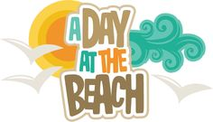 A Day At The Beach SVG scrapbook title beach svg file for scrapbooking beach svg cuts