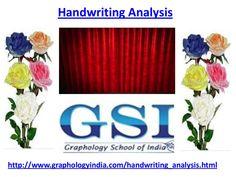 handwriting-analysis-21155981 by graphologyindia via Slideshare