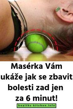 Nahradí drahé masáže. Masérka Vám ukáže jak se zbavit bolesti zad jen za 6 minut! Tennis, Health Fitness, Healthy, Diy, Bricolage, Do It Yourself, Health, Fitness, Homemade