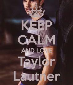 Keep calm and love Taylor Lautner Twilight Jacob, Twilight Stars, Twilight Saga Series, Twilight Breaking Dawn, Twilight New Moon, Twilight Meme, Taylor Jacobs, Taylor Lautner, Actor Model