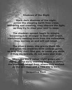 Poem: Shadows of the Night by Jacqueline Nash Shadows, Poems, Writing, Night, Darkness, Poetry, Verses, Being A Writer, Ombre