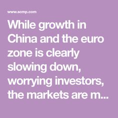 While growth in China and the euro zone is clearly slowing down, worrying investors, the markets are much less certain about the state of the US economy. Indicators point in different directions, and even the Fed appears unsure. Slow Down, Investors, Confused, No Worries, Euro, China, Porcelain