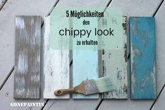 Wie erzeugt man die typischen Abnutzungen für den shabby chic? Wie bekommt man den chippy look hin? Wie schleift man ab? 5 Möglichkeiten!
