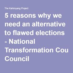 5 reasons why we need an alternative to flawed elections - National Transformation Council