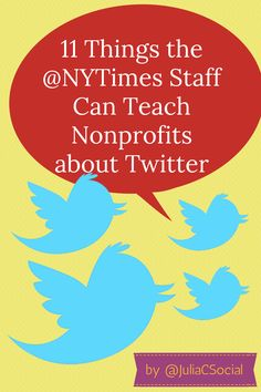 11 Things #Nonprofits Can Learn About Using Twitter from the @The New York Times #socialmedia