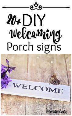 20+ Very cool and easy DIY porch welcome signs.