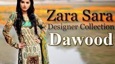 Zara Collection is very famous brand in Fashion Industry. Its complete name is Zara Sara Lawn Collection By Dawood Textile placed in Faisalabad. It is also one of the most dashing and stunning brand by the Dawood Textile Industry.