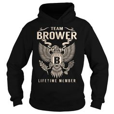 Best gift - Team BROWER Lifetime Member Last Name Surname T-shirt/mug BLACK/NAVY/PINK/WHITE M/L/XL/XXL/3XL/4XL/5XL
