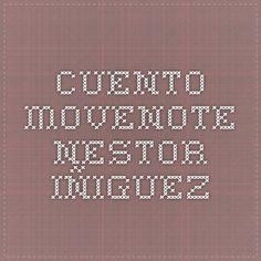 Cuento Movenote- Nestor iñiguez