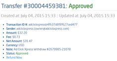 I WORK FROM HOME less than 10 minutes and I manage to cover my LOW SALARY INCOME. If you are a PASSIVE INCOME SEEKER, then AdClickXpress (Ad Click Xpress) is the best ONLINE OPPORTUNITY for you.  From STPay member: adclickxpress (owner@adclickxpress.com) Transaction Number: 3000449381 Amount: $32.20 Currency: USD Note (if provided): Ad Click Xpress Withdraw #2679985-21078 Transaction Fees: $0.73 http://www.adclickxpress.com/?r=goki_mkd