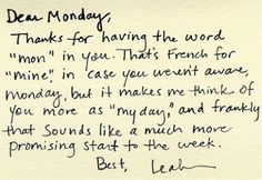 """Here to a good way to embrace """"Mondays"""""""