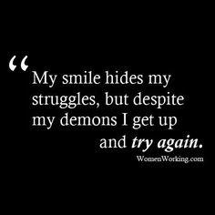 My smile..