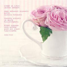 Juliste; Älä koskaan kadu | Anna-Mari West Photography Thing 1, Beautiful Mind, Music Quotes, Mark Twain, Wise Words, Poems, Thoughts, Feelings, Cards