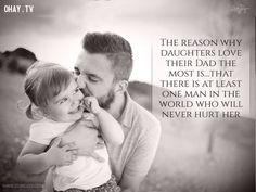 15. Lý do tại sao những cô con gái yêu cha họ nhất là vì ít nhất có một người đàn ông trên thế giới này sẽ không bao giờ khiến cô tổn thương.