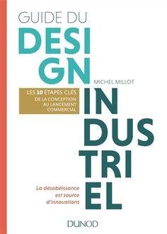 Guide du design industriel - M.Millot - Librairie Eyrolles