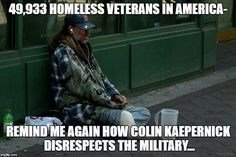 He has the right to protest. Vets should never ever end up like this. They are…