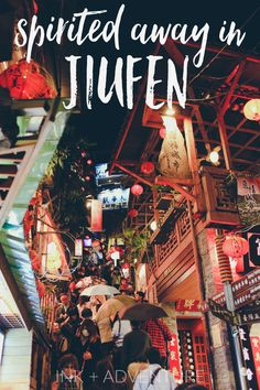 Jiufen, Taiwan: a magical little town full of winding alleys, red lanterns, tea houses, stone stairways, and sweeping ocean views. this old mining town an hour outside Taipei has turned into a tourist attraction thanks to its being the inspiration for the famous movie Spirited Away.