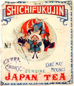 """Shichifukujin Genuine Japan Tea"" vintage Japanese tea label with artwork of Japanese warriors Japanese Graphic Design, Japanese Prints, Japanese Style, Label Design, Branding Design, Tea Labels, Coffee Label, Tea Art, Old Signs"