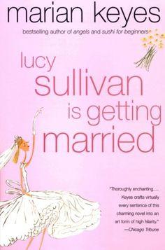 Lucy Sullivan Is Getting Married by Marian Keyes,http://www.amazon.com/dp/0060090375/ref=cm_sw_r_pi_dp_9Eyxsb0Q26S1J29C