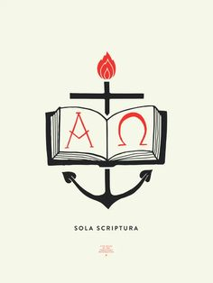 Sola Scriptura, 5 Solas, Protestant Reformation, Church Logo, Reformed Theology, Flag Design, Bible Art, Graphic Design Typography, Religious Art