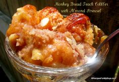 Recipes For My Boys: Monkey Bread Peach Cobbler with Almond Streusel Just Desserts, Delicious Desserts, Dessert Recipes, Yummy Food, Breakfast Recipes, Yummy Recipes, Cobbler Topping, Apple Cobbler, Cobbler Recipe