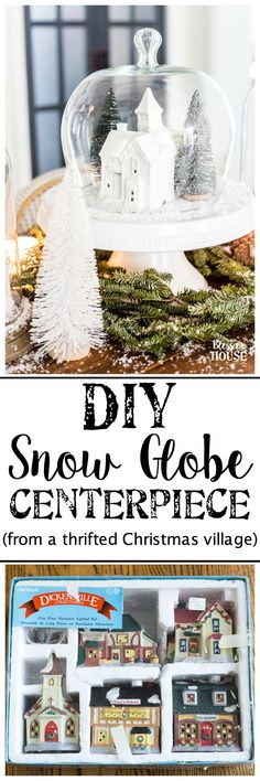 Christmas Village Snow Globe Centerpiece - Bless'er House How to turn an old Christmas village figurine set and dome clocks into a snow globe inspired centerpiece. #Christmasdecor #ChristmasTable #ChristmasCenterpiece