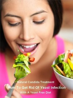 Natural Candida Treatment:  A Yeast Free Diet