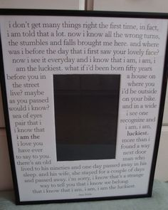 "Frame with ""The Luckiest"" lyrics printed on it. I want."