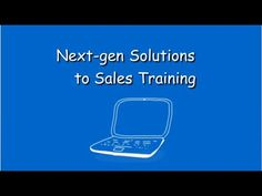 Next Gen Solutions to Sales Training - eLearning Video