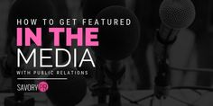 How To Get Featured in The Media With Public Relations Social Media Marketing Agency, Arts And Entertainment, Public Relations, Miami, Art Gallery, Nyc, How To Get, Art Museum, New York