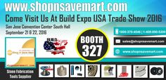 Visit Us At Build Expo Bay Area USA At San Jose Convention Centre September 21 & 22, 2016.Ask us for free pass & trade show only specials.10% Store Wide Coupon Code, Good for today and tomorrow ending 20th 9PM PST. COUPON CODE : BUILDEXPO