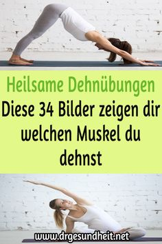 Healing stretching exercises: These 34 pictures show you which muscle you are stretching . - Faszien Yoga - Home Decor Hints Yoga Fitness, Health Fitness, Fitness Workouts, Yin Yoga, Yoga Meditation, Bedtime Yoga, Yoga School, Muscle, Types Of Yoga