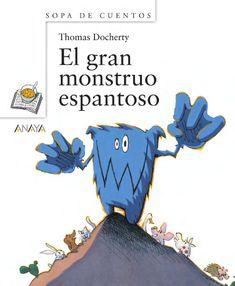 El gran monstruo espantoso por Anaya Infantil y Juvenil - issuu