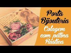 Porta Bijouteria - Colagem com Pátina Rústica