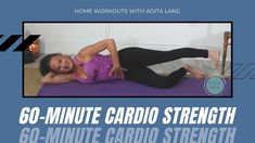 One Hour Cardio Strength Workout Video with Adita Lang Cardio Pilates, Pilates Workout Videos, Strength Workout, Burn Calories, At Home Workouts, Health Fitness, Abs, Crunches, Abdominal Muscles