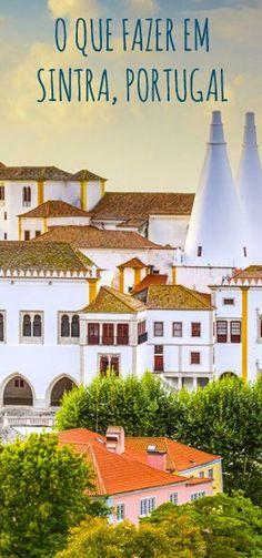 Roteiro super completo com tudo pra fazer em Sintra, Portugal em um bate-volta desde Lisboa Places To Travel, Places To Go, Sintra Portugal, Beautiful Places To Visit, Algarve, Travel List, Trip Planning, Wonders Of The World, Around The Worlds